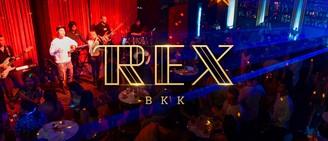 REX BKK ไนต์คลับธีมแกสบี้ที่สนุกกับดนตรีสดและดีเจได้ในคืนเดียว