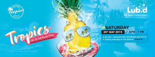 Tropics Like It's Hot Beach Party | Koh Samui