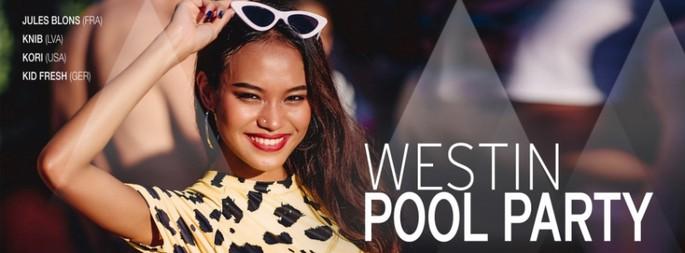 Westin Pool Party