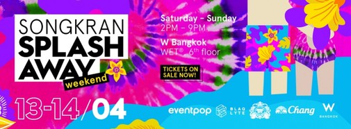 Songkran Splash Away Pool Party at W Bangkok