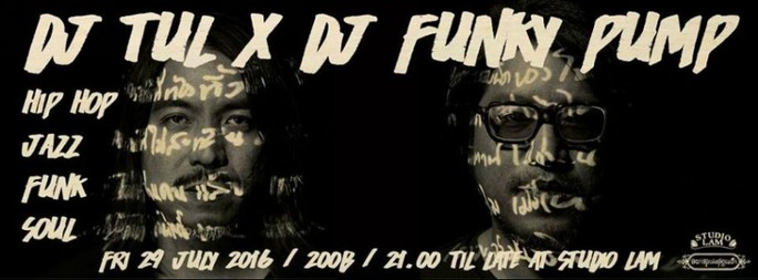 DJ Tul X DJ Funky Pump at Studio Lam   Siam2nite